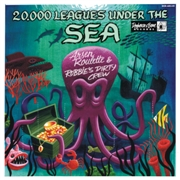 "ROULETTE, ARSEN/ROBBIE'S DIRTY CREW - 20.000 LEAGUES UNDER THE SEA (10"")"