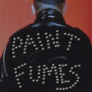 PAINT FUMES - GETTING STRONGER/IN MY HEAD