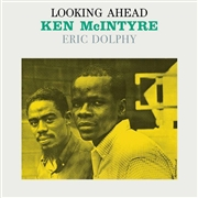 MCKINTYRE, KEN -WITH ERIC DOLPHY- - LOOKING AHEAD