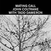 DAMERON, TADD -WITH JOHN COLTRANE- - MATING CALL