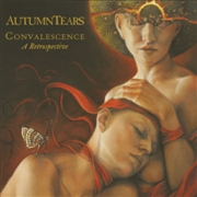AUTUMN TEARS - CONVALESCENCE - A RETROSPECTIVE