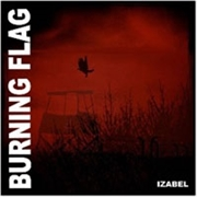 BURNING FLAG - IZABEL