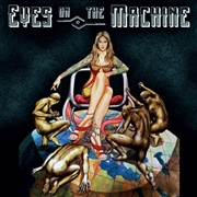 EYES ON THE MACHINE - EYES ON THE MACHINE