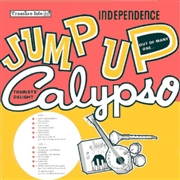 VARIOUS - INDEPENDENCE JUMP UP CALYPSO