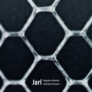 JARL - NEGATIVE ROTATION/INTENSIVE FRACTURE (2CD)