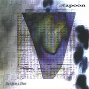 RAPOON - MY LIFE AS A GHOST (2CD)