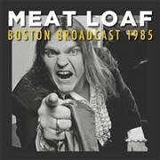 MEAT LOAF - BOSTON BROADCAST 1985 (2LP)
