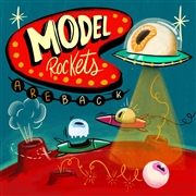 MODEL ROCKETS - ARE BACK