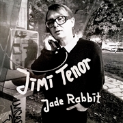 TENOR, JIMI - JADE RABBIT