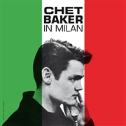 BAKER, CHET - IN MILAN (DOWN AT DAWN)
