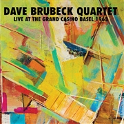 BRUBECK, DAVE -QUARTET- - LIVE AT THE GRAND CASINO BASEL 1963