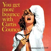COUNCE, CURTIS - YOU GET MORE BOUNCE