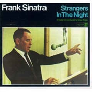 SINATRA, FRANK - STRANGERS IN THE NIGHT