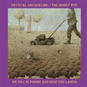 JACQUELINE, CRYSTAL/THE HONEY POT - (PURPLE) WE FILL IN FORMS AND MOW THE LAWNS