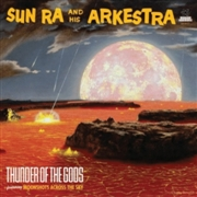 SUN RA & HIS ARKESTRA - (SMOKY RED) THUNDER OF THE GODS