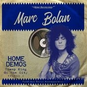 BOLAN, MARC - TRAMP KING OF THE CITY : HOME DEMOS VOLUME 2