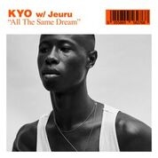 KYO W/ JEURU - ALL THE SAME DREAM