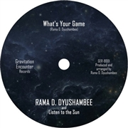 DYUSHAMBEE, RAMA - WHAT'S YOUR GAME