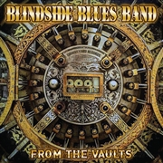 BLINDSIDE BLUES BAND - FROM THE VAULTS