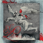 EGO LIKENESS - SONGS FROM A DEAD CITY (2CD)