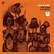 SONS OF KEMET - YOUR QUEEN IS A REPTILE (2LP)