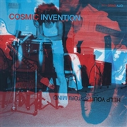 COSMIC INVENTION - HELP YOUR SATORI MIND (2LP)