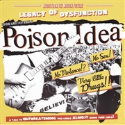 POISON IDEA - LEGACY OF DYSFUNCTION
