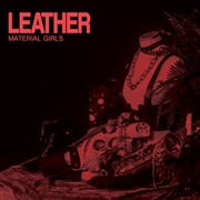 MATERIAL GIRLS - LEATHER