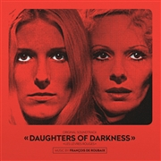 ROUBAIX, FRANÇOIS -DE- - DAUGHTERS OF DARKNESS O.S.T.