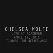WOLFE, CHELSEA - LIVE AT ROADBURN 2012