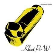 KLOOT PER W - INHALE SLOWLY AND FEEL (+CD)