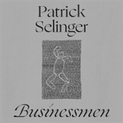 SELINGER, PATRICK - BUSINESSMEN