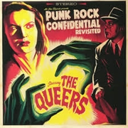 QUEERS - (BLUE) PUNK ROCK CONFIDENTIAL REVISITED