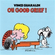 GUARALDI, VINCE - OH GOOD GRIEF! O.S.T.