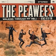 PEAWEES - WALKING THROUGH MY HELL