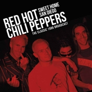 RED HOT CHILI PEPPERS - SWEET HOME SAN DIEGO (2LP)