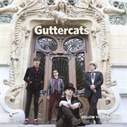 GUTTERCATS - FOLLOW YOUR INSTINCT