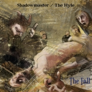 SHADOWMASTER/THE HYLE - THE FALL