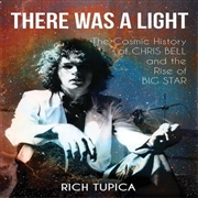 TUPICA, RICH - THERE WAS A LIGHT