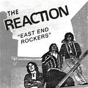 REACTION (CANADA) - EAST END ROCKERS
