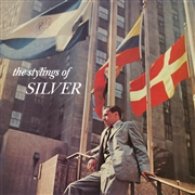 SILVER, HORACE -QUINTET- - STYLINGS OF SILVER