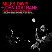 DAVIS, MILES -& JOHN COLTRANE- - PLAY RICHARD RODGERS