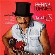 TURNER, BENNY - MY BROTHER'S BLUES