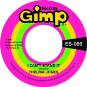 JONES, THELMA - I CAN'T STAND IT/ONLY YESTERDAY