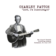 PATTON, CHARLEY - LORD I'M DISCOURAGED