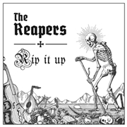 REAPERS - RIP IT UP