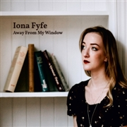 FYFE, IONA - AWAY FROM MY WINDOW
