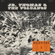JR. THOMAS & THE VOLCANOS - ROCKSTONE (BLACK)