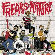 FREAKS OF NATURE - FREAKS OF NATURE