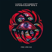 WOLVESPIRIT - FIRE AND ICE